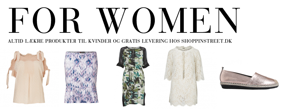 Kvinder modetøj - ShoppinStreet.dk - Istedgade shopping
